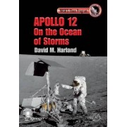 Apollo 12 - On the Ocean of Storms by David Harland