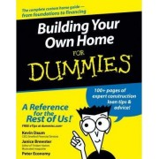 Building Your Own Home For Dummies by Kevin Daum
