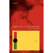 Vagueness and Contradiction by Roy Sorenson