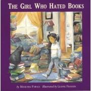 The Girl Who Hated Books by Manjusha Pawagi