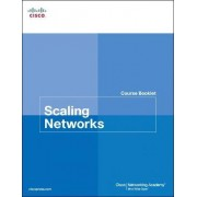 Scaling Networks Course Booklet by Cisco Networking Academy