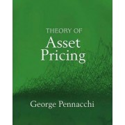 Theory of Asset Pricing by George Pennacchi