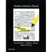Student Solutions Manual for Statistics for Business and Economics by Paul Newbold