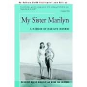 My Sister Marilyn: A Memoir of Marilyn Monroe