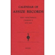 Calendar of Assize Records: Charles II, 1675-88 by Public Record Office