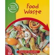 Food Waste by Deborah Chancellor