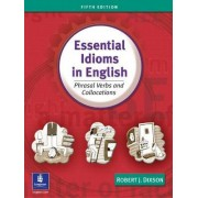 Essential Idioms in English by Robert J. Dixson