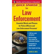 Quick Spanish for Law Enforcement by David B. Dees