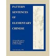 Pattern Sentences of Elementary Chinese by Vivien Hsi-Yun Lu