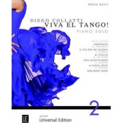 Viva el Tango! For Piano Solo: UE35571 v. 2 by Diego Collatti