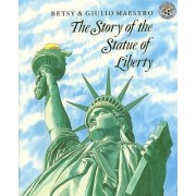 The Story of the Statue of Liberty by Betsy Maestro