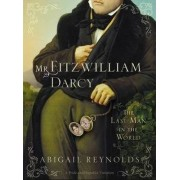 Mr. Fitzwilliam Darcy by Abigail Young