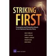 Striking First by Karl P. Mueller