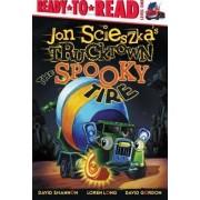 Jon Scieszka's Trucktown: The Spooky Tire by Jon Scieszka