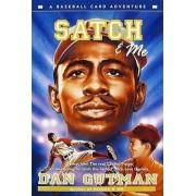 Satch & Me by Dan Gutman