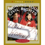 Know Your Civil Rights by Christin Ditchfield