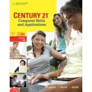 Century 21 (R) Computer Skills and Applications, Lessons 1-90 by Jack P. Hoggatt