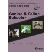 Blackwell's Five Minute Veterinary Consult - Clinical Companion by Debra F. Horwitz
