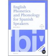 English phonetics and phonology for spanish speakers by Brian Leonard Mott