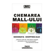 Chemarea mall-ului -Geografia shopping-ului .