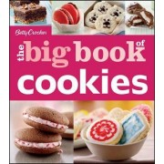 Betty Crocker the Big Book of Cookies by Betty Crocker