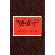Simplified Swahili by P.M. Wilson
