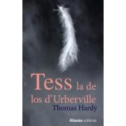Tess, la de los d'Urberville / Tess of the d'Urbervilles by Thomas Hardy