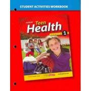 Teen Health, Course 1-Workbook by Glencoe