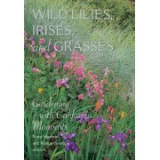 Wild Lilies, Irises, and Grasses by Nora Harlow