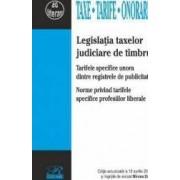 Legislatia taxelor judiciare de timbru Act. 19 aprilie 2017