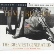 Greatest Generation by Tom Brokaw