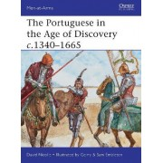 The Portuguese in the Age of Discovery, C.1340-1665 by David Nicolle