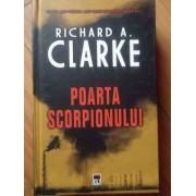 Poarta Scorpionului - Richard A. Clarke
