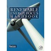Renewable Energy Focus Handbook 2009 by Bent Sorensen