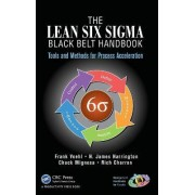 The Lean Six Sigma Black Belt Handbook by Frank Voehl