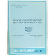 Penance And Reconciliation, Pénitence Et Réconciliation Bibliographie Internationale 1975-1984 International Bibliography 1975-1984 (Ric Supplément 86-87)