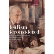 Realism Reconsidered by Professor Department of International Politics Michael C Williams