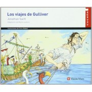 Los viajes de Gulliver/ The Gulliver's Travels by Jonathan Swift