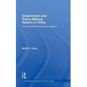 Government and Policy-making Reform in China by Bill K. P. Chou