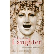 Talking about Laughter by Alan H. Sommerstein