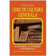 Ghid de cultura generala - Francis Collet