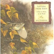 Letters from Eden by Julie Zickefoose