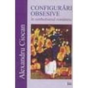 Configurări obsesive în simbolismul românesc - Ciocan, Alexandru.