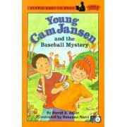 Young CAM Jansen and the Baseball Mystery by David A. Adler