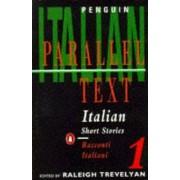 Italian Short Stories: v. 1 by Raleigh Trevelyan