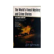 The World's Finest Mystery And Crime Stories (First Annual Collection)