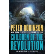 Children of the Revolution by Professor of English and American Literature Peter Robinson