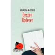 DESPRE RODERER