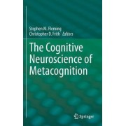 The Cognitive Neuroscience of Metacognition by Stephen M. Fleming