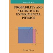 Probability and Statistics in Experimental Physics by Byron P. Roe